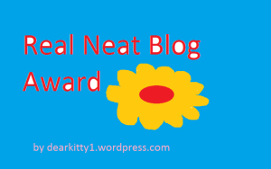 https://blackbutterfly7.wordpress.com/2015/08/28/real-neat-blog-award/